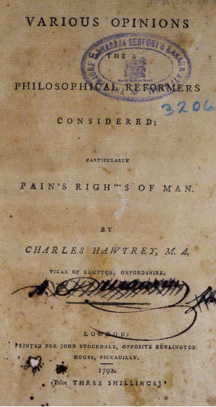 Various opinions of the philosophical reformers considered particularly Pains Rights of man