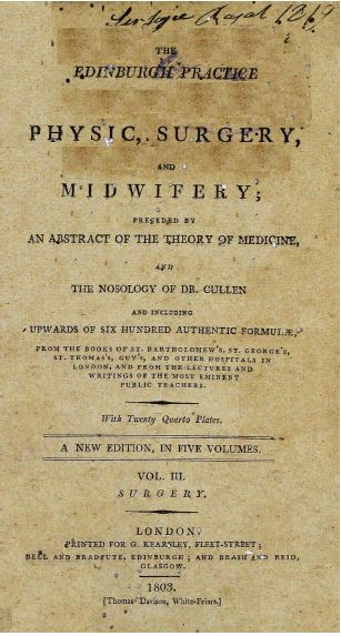 The Edinburgh practice of physic, surgery and midwifery