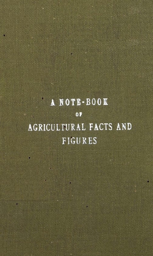 A note book of agicultural facys and figures